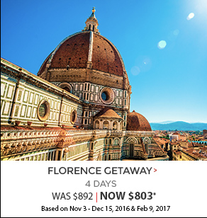 Florence Getaway - 4 days now $803*