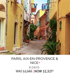 Paris, Aix-en-Provence & Nice - 8 days now $2,327*
