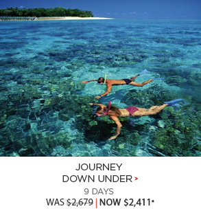 Journey Down Under - 9 days now $2,411*